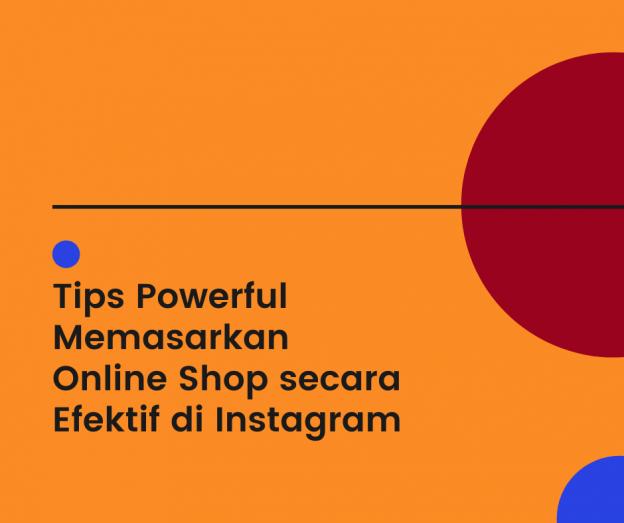 Tips Memasarkan Online Shop di Instagram